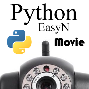 Using Python to Record a Movie from an EasyN IP Camera with